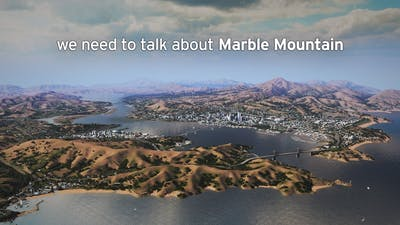 We Need to Talk | Cities Skylines: Marble Mountain 89