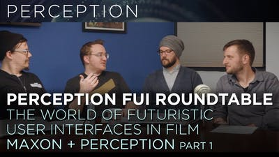 Maxon & Perception Roundtable Futuristic Interfaces Part-01