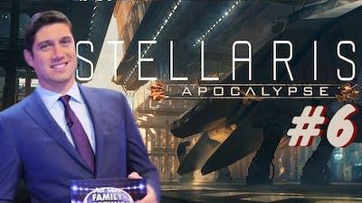Our Survey Said!!   Stellaris Apocalypse #6