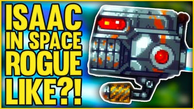 NEW Isaac in Space Roguelike?!