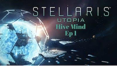 Stellaris-Utopia, Hive Mind Ep 1