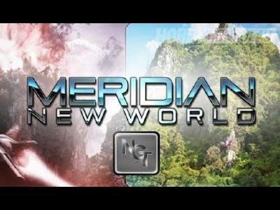 Meridian NEW World - Fresh Gameplay