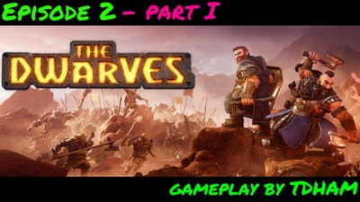 The Dwarves - PC Game - Gameplay