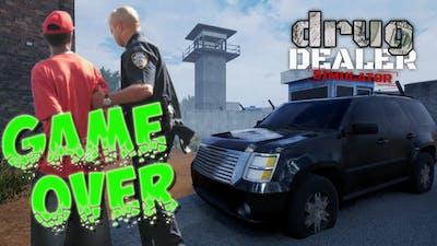 Game Over (Drug Dealer Simulator)