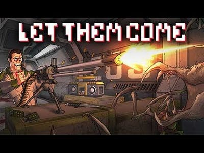 Let Them Come Gameplay No Commentary