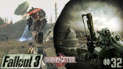 Fallout 3 - Part 32 - Death From Above (Broken Steel DLC 3)