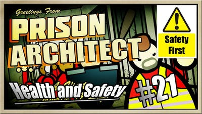 Prison Architect - [MEGAMAX! - Part 21] - Health and Safety