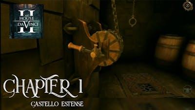 The House of Da Vinci 2 Chapter 1 | Castello Estense – Ferrera 1495 | android / IOS