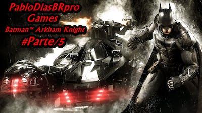 Batman: Arkham Knight - 5 / 5