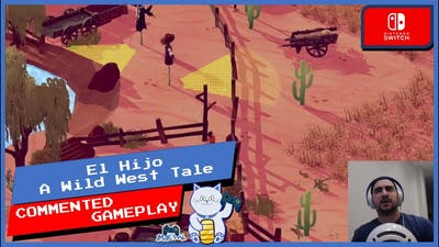 El Hijo A Wild West Tale Switch Gameplay Commented
