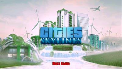 Cities: Skylines | Mars Radio - White Trees