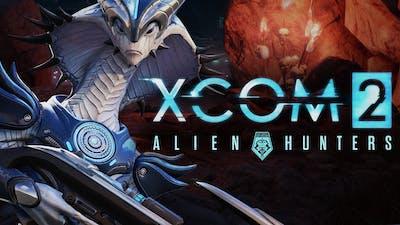 XCOM 2 - Alien Hunters Series - Gatecrasher - Episode 1