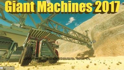Giant Machines 2017 - World's Most Dangerous Job?