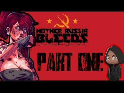 Mother Russia Bleeds  Walk-Through Part 1