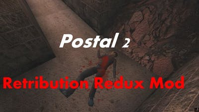 Postal 2 Retribution Redux - Gameplay Full Walkthrough