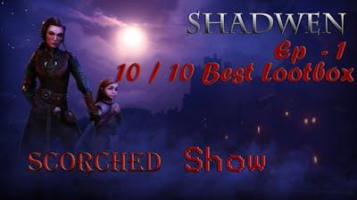 10 Outta 10, Best Game - Shadwen Episode 2