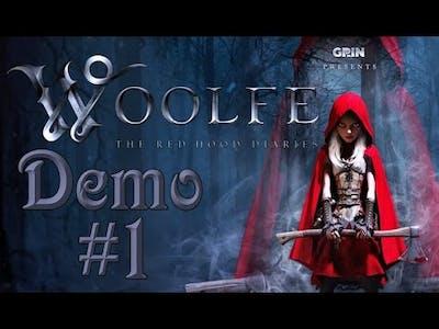 Woolfe - The Red Hood Diaries (Demo) #1