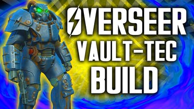 Fallout 4 Builds - The Overseer - Vault-Tec Workshop DLC Build