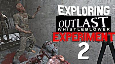Outlast Whistleblower - Full Map Exploration EXPERIMENT Part 2