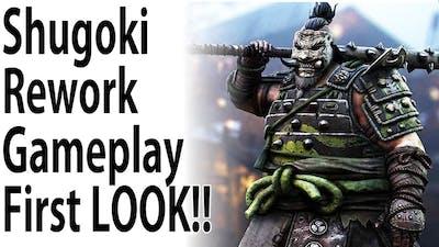 For Honor -  SHUGOKI REWORK GAMEPLAY!! ITS FINALLY HERE!!!