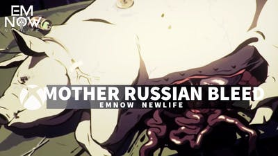 DAY 48 : MOTHER RUSSIA BLEEDS #1 ( EMNOW )