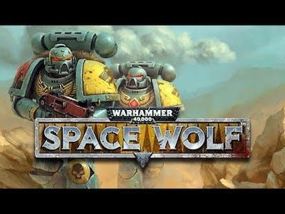 Warhammer 40000 Space Wolf Gameplay