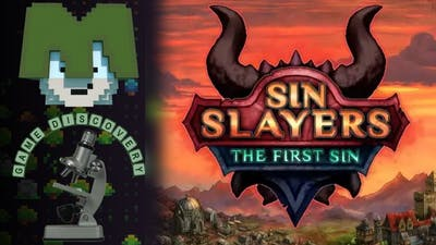 Sin Slayers: The First Sin Game Discovery