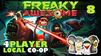 Freaky Awesome Ep 8: TRY AND TRY AGAIN!