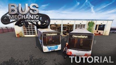 Bus Mechanic Simulator - Tutorial [ENG]