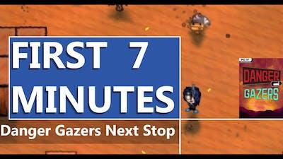 FIRST LOOK | Danger Gazers Next Stop | HD GAMEPLAY
