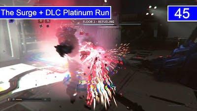 E45 The Surge + DLC Platinum Run