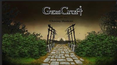 GemCraft Chasing Shadows—Episode 1