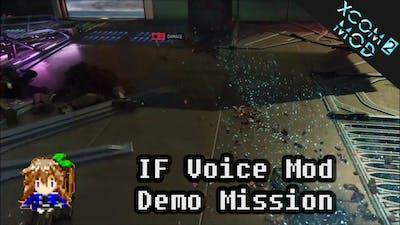 XCOM 2: IF Voice Mod - Demo Mission