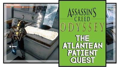 Assassin's Creed Odyssey The Atlantean Patient Quest Walkthrough