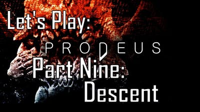 Prodeus - Descent - Let's Play 09 (Early Access)