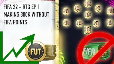 HOW I MADE 300K+ AN INSANE TEAM WITHOUT FIFA POINTS | FIFA 22 ULTIMATE TEAM ROAD TO GLORY | EP 1