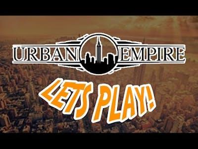 Urban Empire | Lets play!
