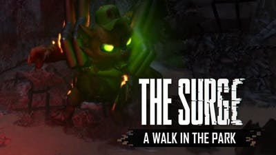 The Surge [A Walk in the Park DLC    Carbon Cat Boss Fight]