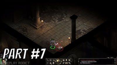 Pillars of Eternity Definitive Edition Gameplay Walkthrough Part 7 (WTF, DEAD)