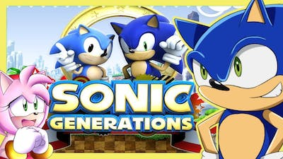 GIVE ME BACK MY FRIENDS!! Sonic Plays Sonic Generations Part 1