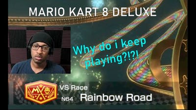THIS GAME HATES ME [MARIO KART 8 DELUXE]