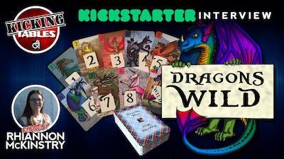 Dragons Wild Card Game Kickstarter Interview with Creator Rhiannon McKinstry