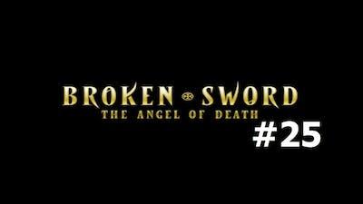 Broken Sword 4: The Angel of Death #25 - That's It?