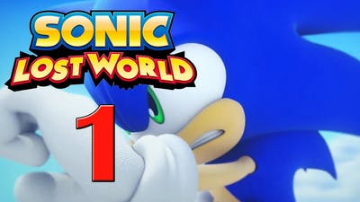 Sonic Lost World - Gameplay Walkthrough - Part 1 - Windy Hill [No Commentary]