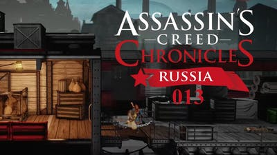 ASSASSIN'S CREED CHRONICLES: RUSSIA #013 – Elimination beginnt | Let's Play AC Chronicles