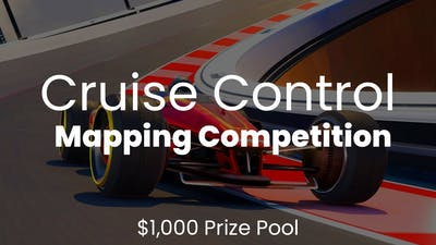 Cruise Control Mapping Competition - $1,000 PRIZE POOL?!