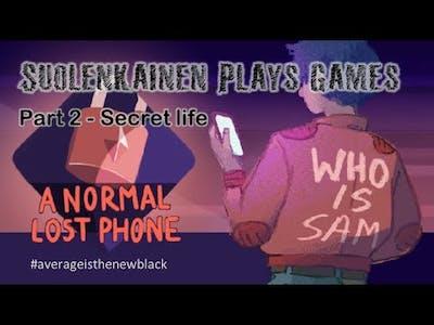 A Normal Lost Phone - Part 2: Secret life