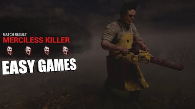 EASY GAMES! | Dead By Daylight LEATHERFACE