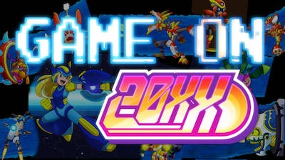 Game On: 20XX