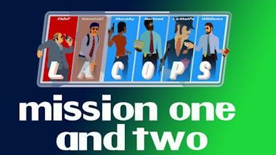 LA Cops - Missions 1 and 2